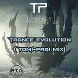Trance Evolution ( Tomi-Padi Mix)