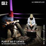 Play It As It Lathes w/ Geologist & Zach Cowie  - 21st April 2017