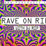 DJ R.I.P at Rave on R.I.P July 13 2016 (LIVE)
