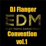 DJ. Flanger - EDM Convention vol. 1