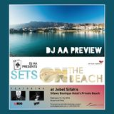 Sets On The Beach at Jebel Sifah (DJ AA Preview)