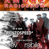 LORENZOSPEED* presents AMORE Radio Show 773 Domenica 29 Settembre 2019 with REVERSiBiLE