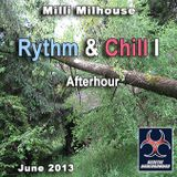 Milli Milhouse - Rythm And Chill I Afterhour June 2013 (GENETIC UNDERGROUND)