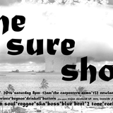 The Sure Shot - Sat 8th October!!! @ The Carpenters