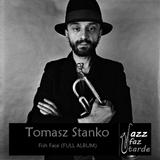 Tomasz Stańko – Fish Face