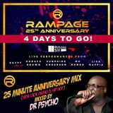 Rampage 25th Anniversary - Mixed by Dr. Psycho