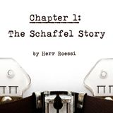 The Schaffel Story