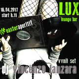 Vincenzo Lanzara Vinyl Set @ Lux Lounge Bar :: Bellizzi (SA) - IT