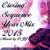 DJ G - #Closing Sequence (Year Mix 2K15)