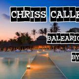 Chriss Callebra - Balearic Beats ( By Night )