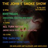 The John E Smoke Show Infest Special 22nd August 2015