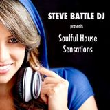 STEVE BATTLE DJ presents Soulful House Sensations 11