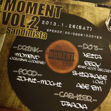 2013.01.26 MOMENT VOL.2@Sandinista Live Rec : mixed by DJ ABE'EM