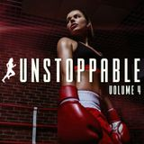 Unstoppable, Vol. 4