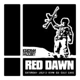 Red Dawn -7/2/16