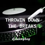 Throwin Down The Breaks