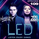 LED Podcast (Episode 109 ft. Noizekid Guest Mix)