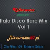 Italo Disco Rare Mix Vol 1 by Killernoizz