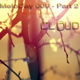 MeloDay 009 - Part 2