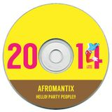 AFROMANTIX -HELLO! PARTY PEOPLE!!- (2014)
