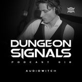 Dungeon Signals Podcast 018 - AUDIOWITCH