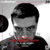LEX GREEN presents GUESTMIX #38 DULE REP (SRB)