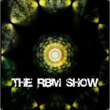 The RBM Show - 55th Episode