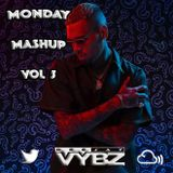 Monday Mash Volume 5 (RnB / UK Hip Hop / Afrobeats)