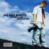Sub Bass Monster - Tovább Is Van Mondjam Még