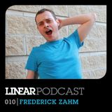 Linear Podcast | 010 | Frederick Zahm