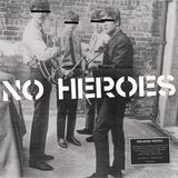 [Musicophilia - Post-Punk] - No Heroes (1978-1982) (Post-Punk Covers of Classics)