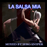 La Salsa Mia (Old School Salsa Mix)