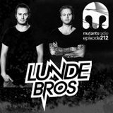 Lunde Bros. on Mutants Radio. Episode 212
