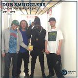 Dub Smugglers 5th February 2017