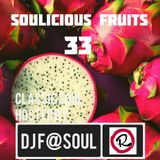 Soulicious Fruits 33 by DJ F@SOUL