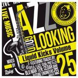 Redeye Liquid Kicks Volume 25: LTJ Bukem & Goodlooking Special Part 2