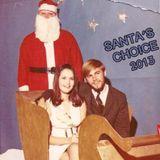 Santa's Choice 2013