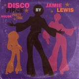 Jamie Lewis Disco-Fierce House Party Time