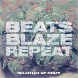 Beats Blaze Repeat #1  //  Selected by Noizy