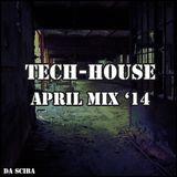 Tech-House April '14 Mix