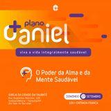SÉRIE PLANO DANIEL - O PODER DA ALMA E MENTE SAUDÁVEL   MIN. SANDRO OLIVEIRA
