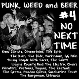 PUNK WEED and BEER #4 no next time
