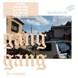 Gang Gang by nuitunit: YOM edition - guest mixes 103i and AnammastrA 07-02-2017