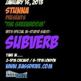 SUBVERB Live in The Greenroom with Stunna January 16 2013