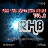 Feel The Disco And House 02 mixing by RHB