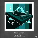 FanaticBeat présente : Iman Omari - L'échantillon (mixed by DJ ENJAY)