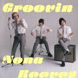 Groovin Nona Reeves