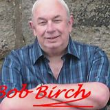 The Bob Birch Radio Show 080319