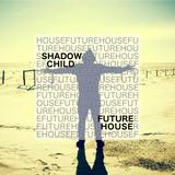 Shadow Child // Future House // Deep House Mix [EssJayDee]