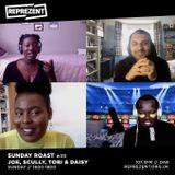 Sunday Roast w/ Tobi Kyere & Daisy Chakoo   31st May 2020